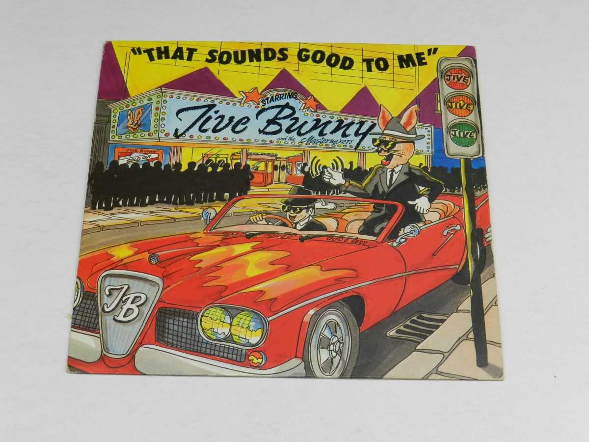 Jive Bunny And The Mastermixers – That Sounds Good To Me vinyl record sleeve scaled
