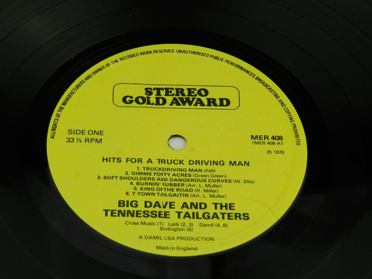 Big Dave And The Tennessee Tailgaters – Hits For A Truck Driving Man vinyl record side A label scaled