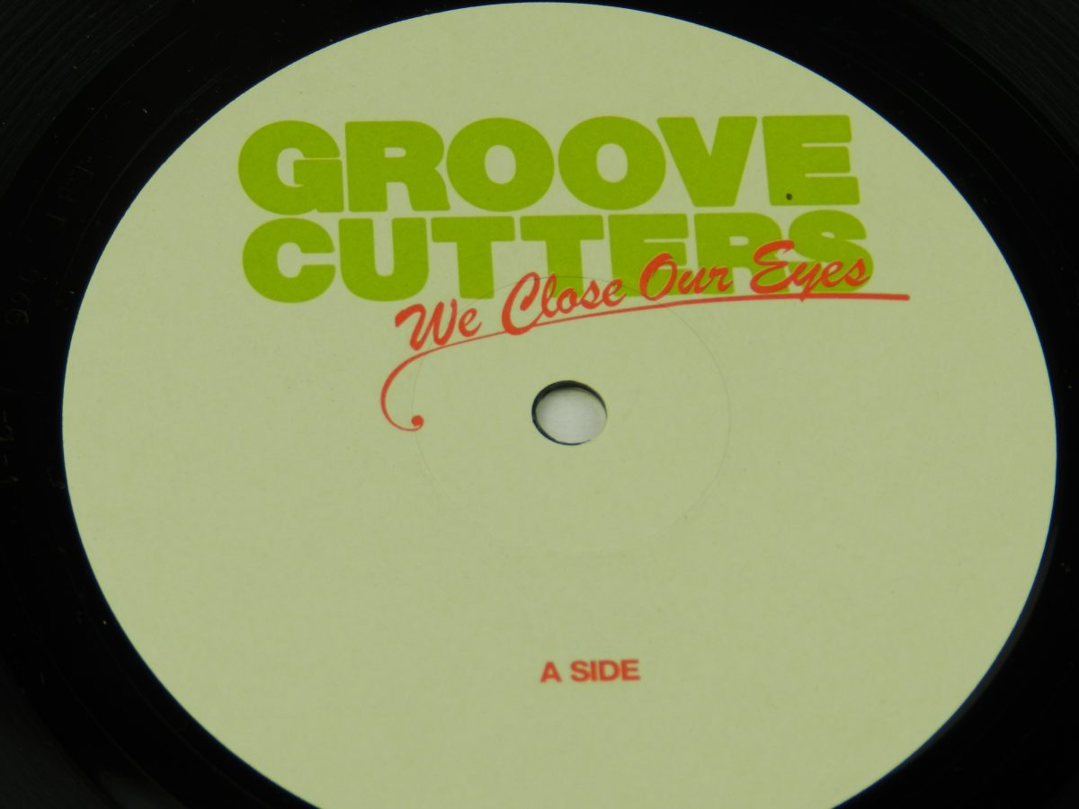 Groovecutters – We Close Our Eyes vinyl record side A label scaled