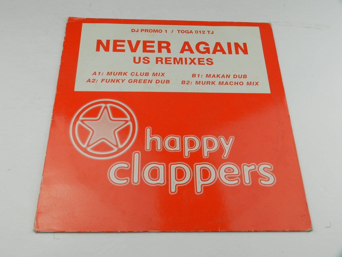Happy Clappers – Never Again U.S. Remixes DJ Promo 1 vinyl record sleeve scaled