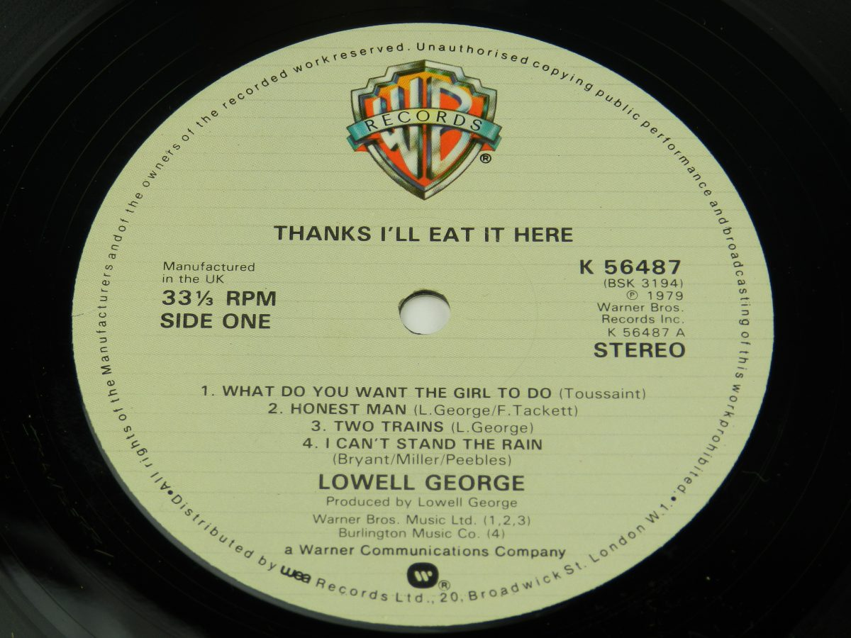 Lowell George – Thanks Ill Eat It Here vinyl record side A label scaled