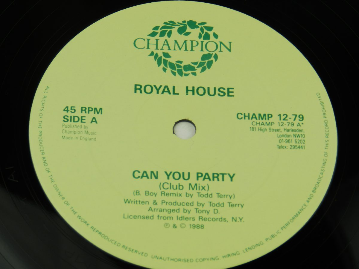 Royal House – Can You Party B Boy Remix vinyl record side A label scaled