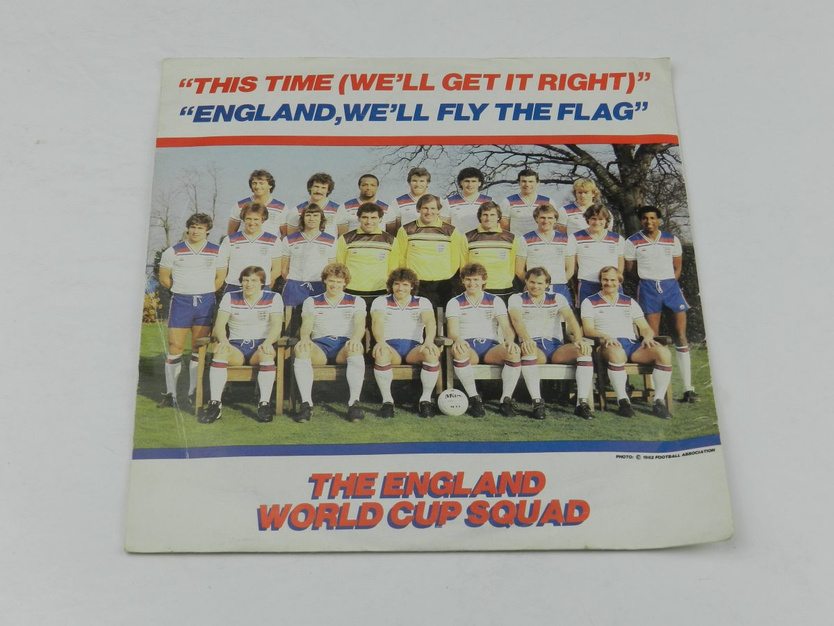 The England World Cup Squad – This Time Well Get It Right England Well Fly The Flag vinyl record sleeve scaled