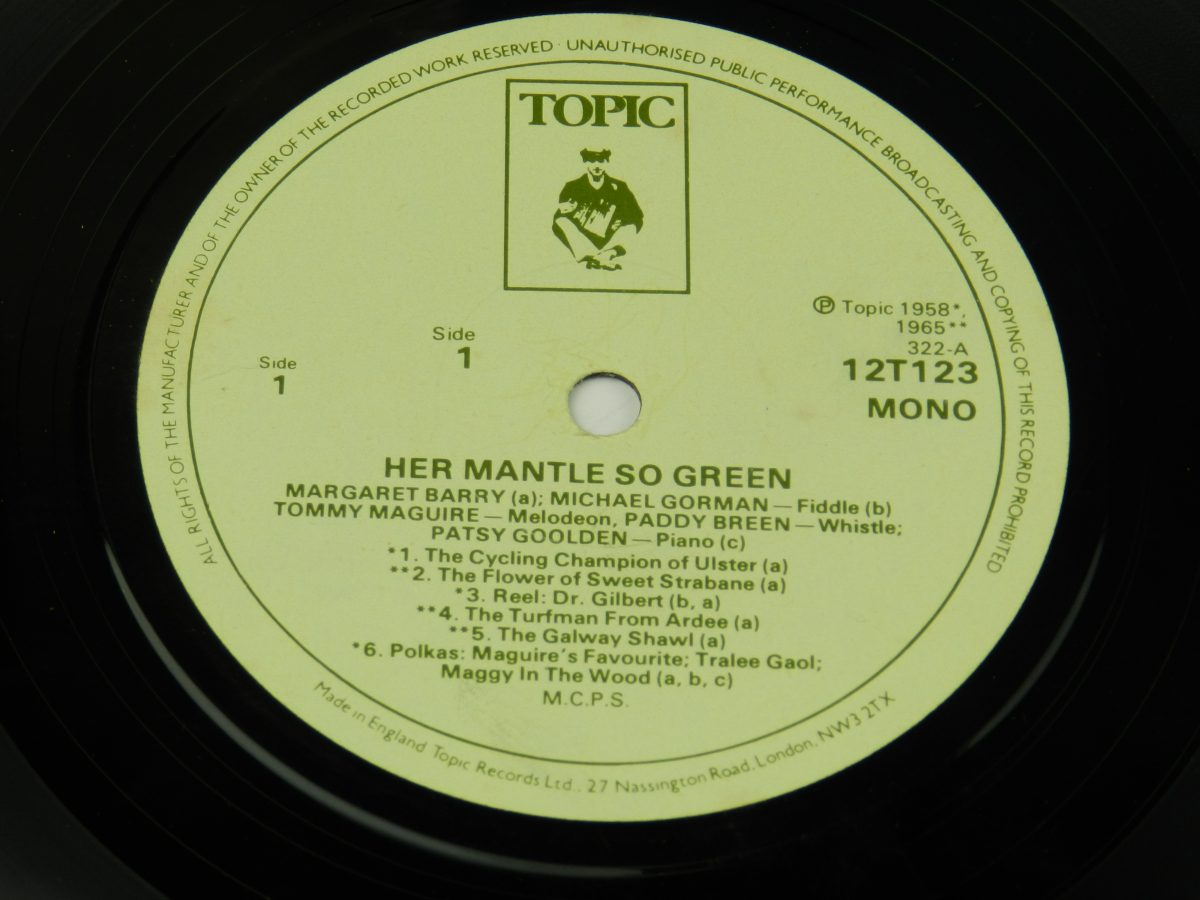 Margaret Barry Michael Gorman – Her Mantle So Green Irish Street Songs And Fiddle Tunes vinyl record side A label scaled